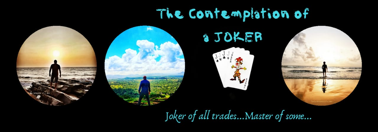 The Contemplation Of a Joker